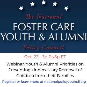 Image of the National Foster Care Youth & Alumni Policy Council logo with text that shared details on October 22nd webinar.